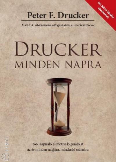 Peter F. Drucker - Drucker minden napra