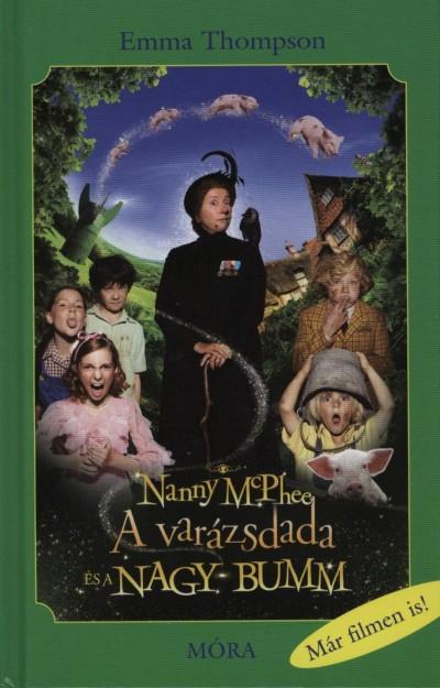 Emma Thompson - Nanny McPhee - A varázsdada és a nagy bumm