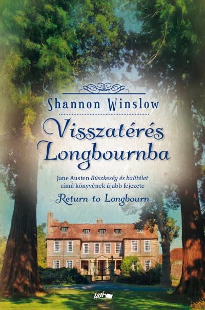 Shannon Winslow - Visszatérés Longbournba