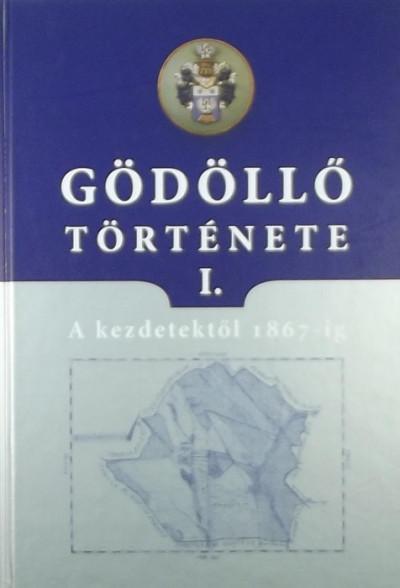G. Merva Mária - Gödöllő története I.