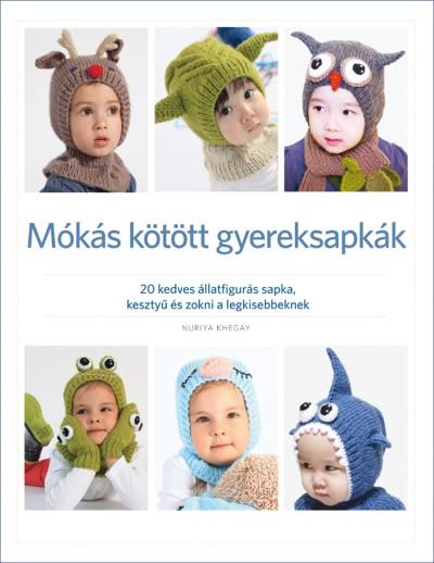Nuriya Khegay - Mókás kötött gyereksapkák