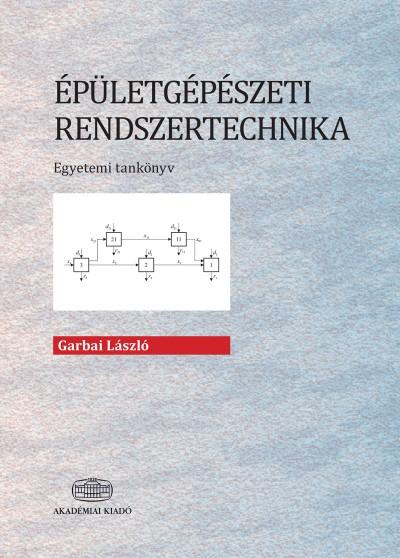 Garbai László - Épületgépészeti rendszertechnika