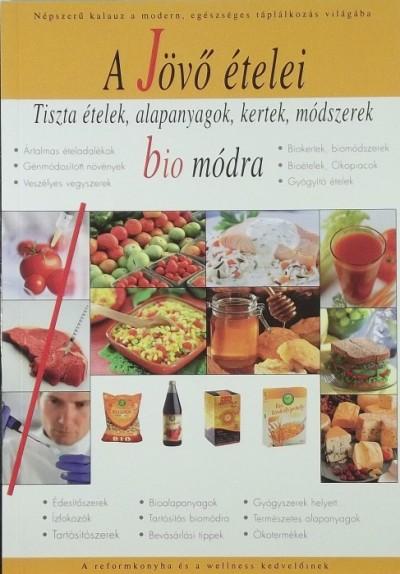 - A Jövő ételei