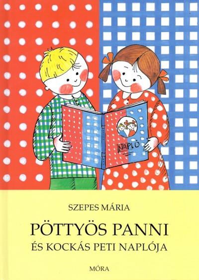 Szepes Mária - Pöttyös Panni és Kockás Peti naplója
