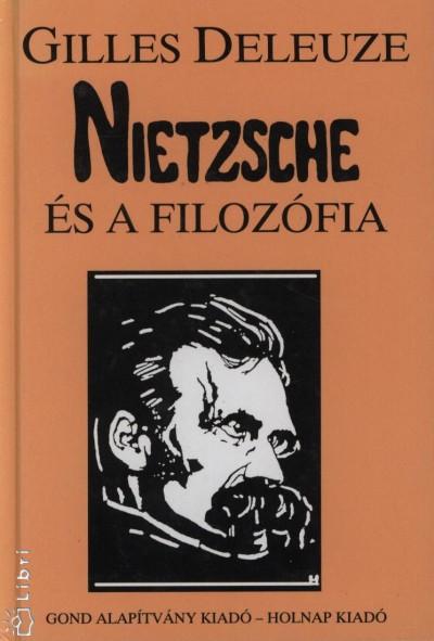 Gilles Deleuze - Nietzsche és a filozófia