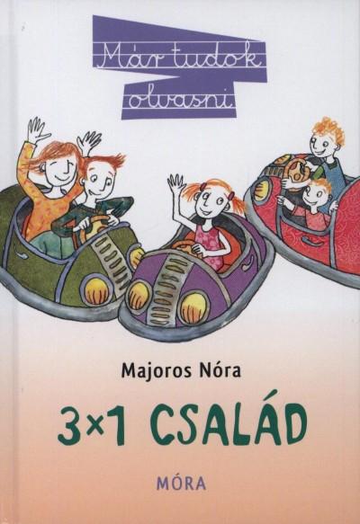 Majoros Nóra - 3x1 család