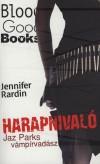 Jennifer Rardin - Harapnival�