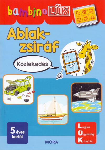 Orosz Éva - Ablak-Zsiráf könyvek - Közlekedés
