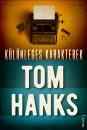 Tom Hanks - Különleges karakterek