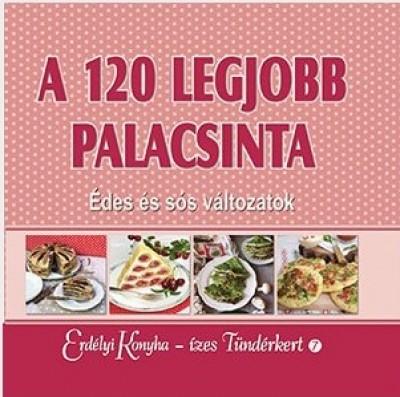 György Ottilia - A 120 legjobb palacsinta