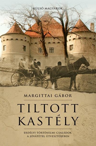 Margittai Gábor - Tiltott kastély