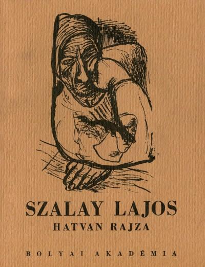 Szalay Lajos - Szalay Lajos hatvan rajza