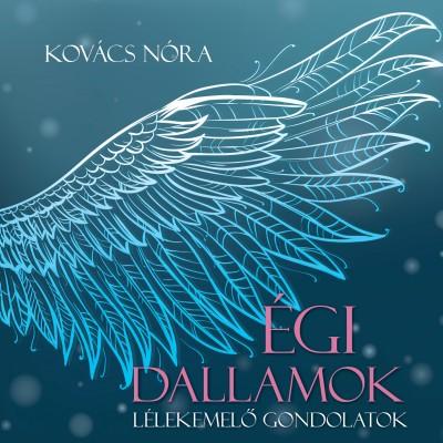 Kovács Nóra - Égi dallamok