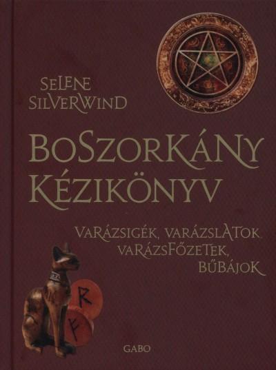 Selene Silverwind - Boszorkány kézikönyv
