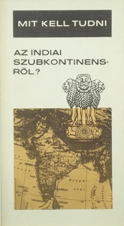 Gáthy Vera - Mit kell tudni az indiai szubkontinensről?