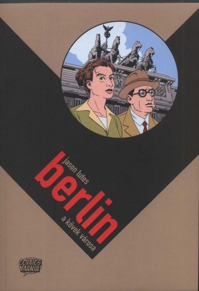 Jason Lutes - Berlin a kövek városa
