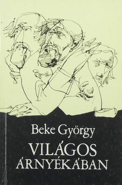 Beke György - Világos árnyékában