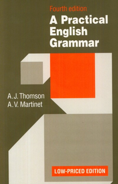 A. V. Martinet - A. J. Thomson - A Practical English Grammar