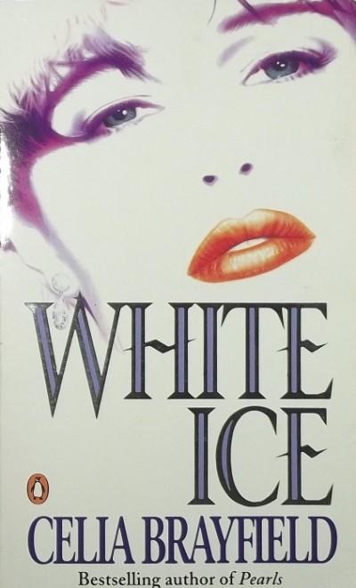 Celia Brayfield - White Ice