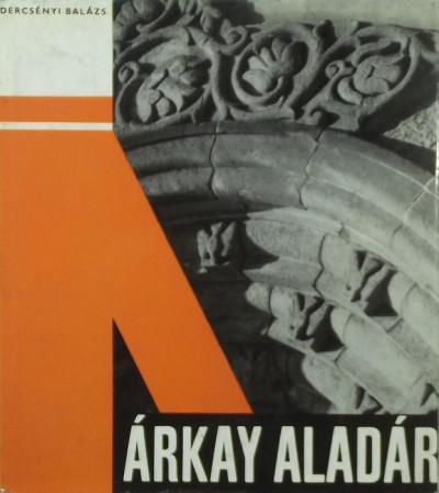 Dercsényi Balázs - Árkay Aladár