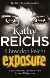 Kathy Reichs - Brendan Reichs - Exposure