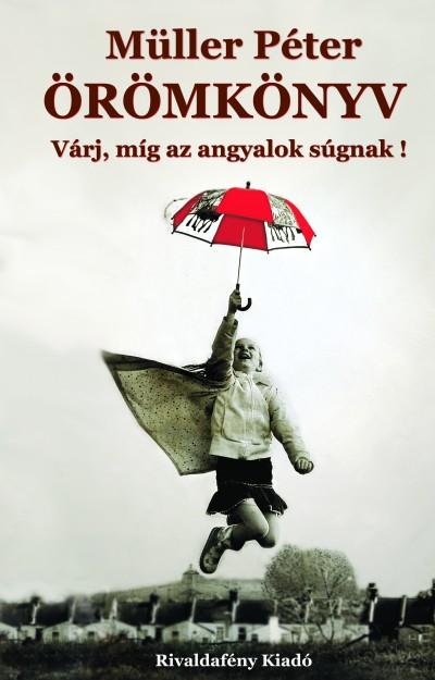 Müller Péter - Örömkönyv