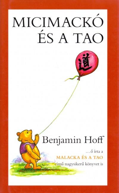 Benjamin Hoff - Micimackó és a Tao