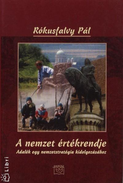 Rókusfalvy Pál - A nemzet értékrendje