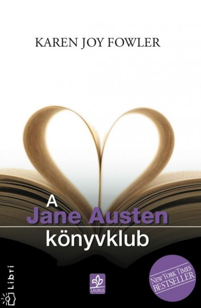 Karen Joy Fowler - A Jane Austen könyvklub