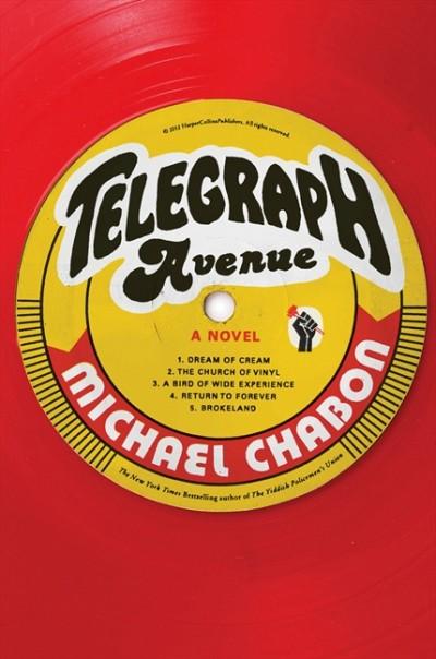 Michael Chabon - Telegraph Avenue