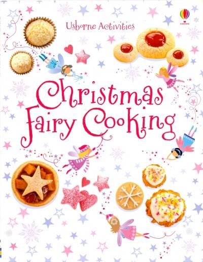 Leonie Pratt - Christmas Fairy Cooking