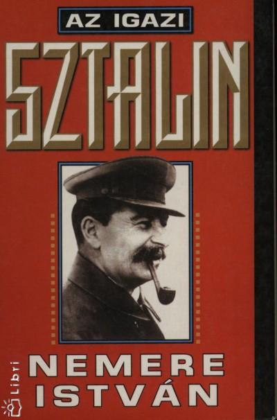 Nemere István - Az igazi Sztalin + Mao, a diktátor