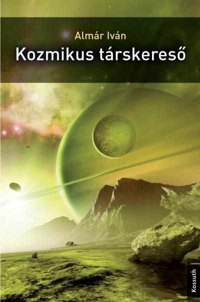 Almár Iván - Kozmikus társkereső