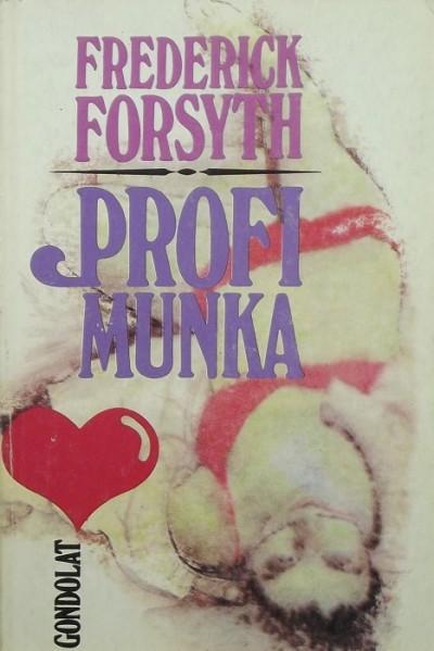 Frederick Forsyth - Profi munka