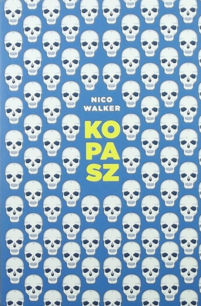Nico Walker - Kopasz