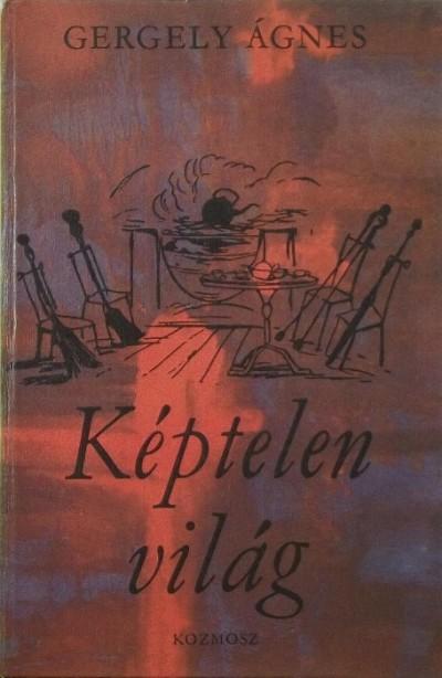 Lengyel Balázs  (Szerk.) - Képtelen világ