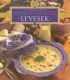 - Levesek