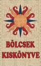 Vágó Gy. Zsuzsanna  (Szerk.) - Bölcsek kiskönyve