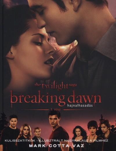 Mark Cotta Vaz - Breaking Dawn 1. rész- Hajnalhasadás