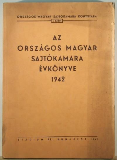 Gáspár Jenő  (Szerk.) - Az Országos Magyar Satjókamara évkönyve 1942