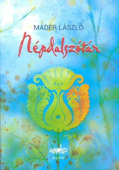 Máder László - Népdalszótár