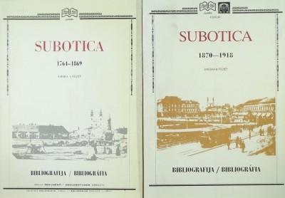 Szentgyörgyi István - Subotica Bibliografija- A szabadkai kiadványok bibliográfiája I-II.