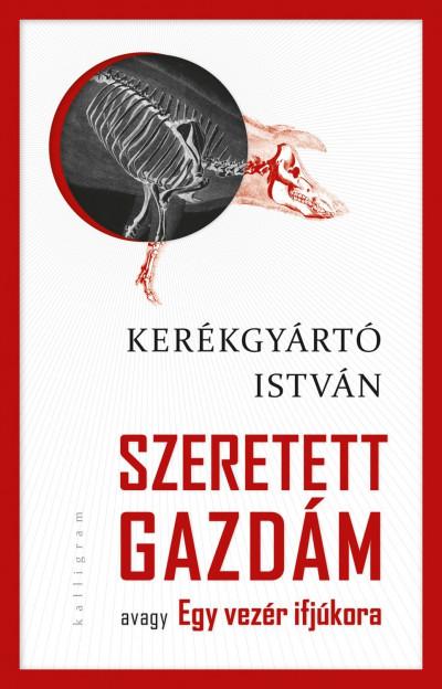 Kerékgyártó István - Szeretett Gazdám