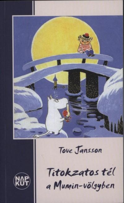 Tove Jansson - Titokzatos tél a Mumin-völgyben