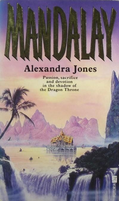 Alexandra Jones - Mandalay
