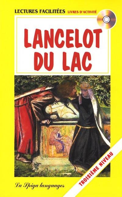 Silvie Proser  (Szerk.) - Lancelot du Lac + CD