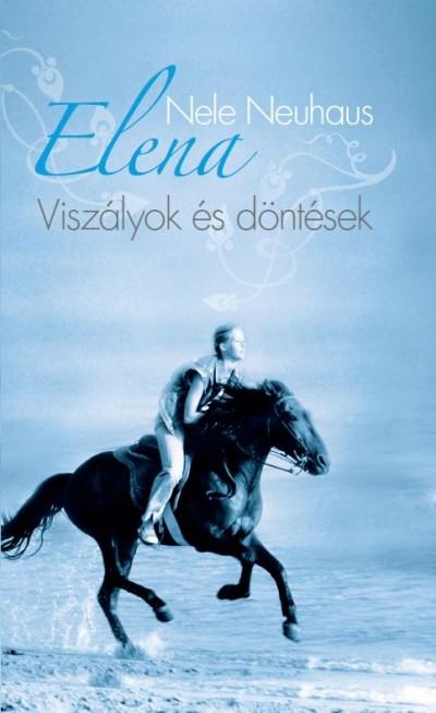 Nele Neuhaus - Elena 2. - Viszályok és döntések