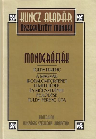 Kuncz Aladár - Boka László  (Szerk.) - Filep Tamás Gusztáv  (Szerk.) - Rózsafalvi Zsuzsanna  (Összeáll.) - Monográfiák