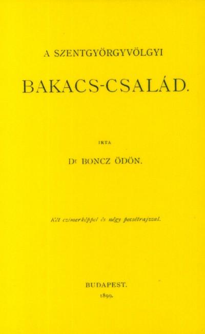 Boncz Ödön - A szentgyörgyvölgyi Bakacs-család