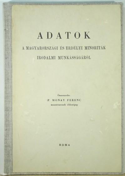 P. Monay Ferenc - Adatok